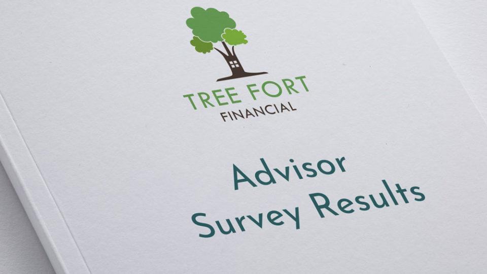 Tree Fort Financial Advisor Survey Results